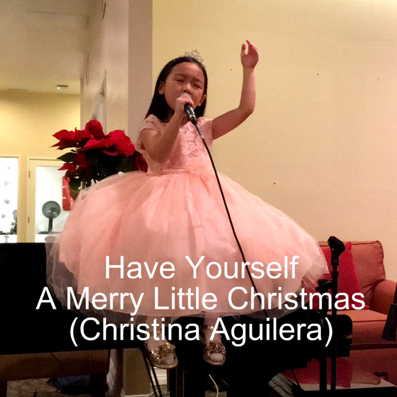 Have Yourself A Merry Little Christmas Christina Aguilera.Holiday Recital Have Yourself A Merry Little Christmas